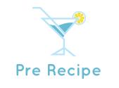 Pre Recipe