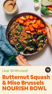 Holding a Butternut Squash Bowl with Brussels Sprouts and Miso